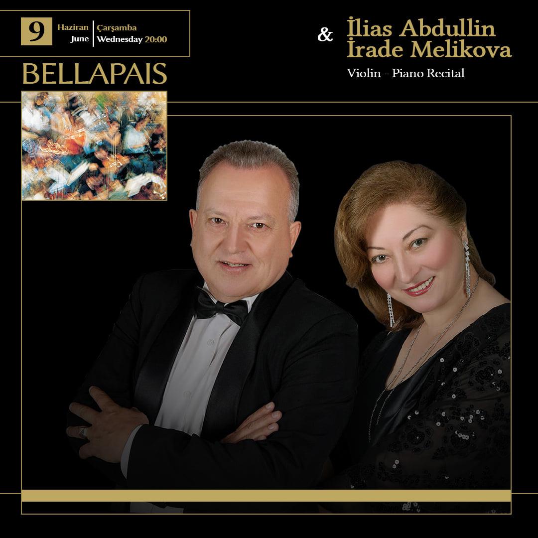 İlias ABDULLIN & İrade MELIKOVA Keman - Piyano Resitali