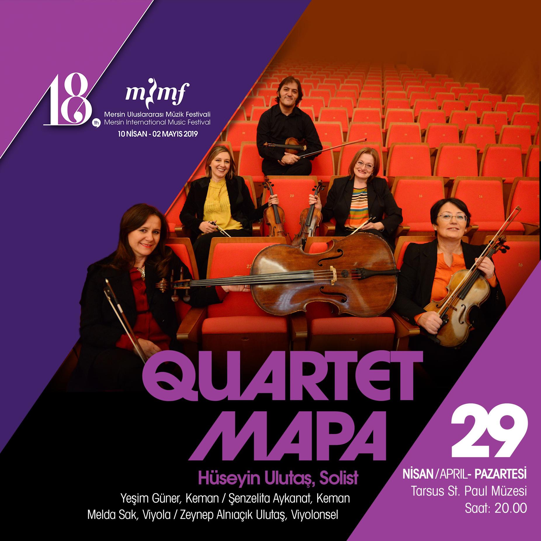 Mersin Uluslararası Müzik Festivali Quartet Mapa Konseri